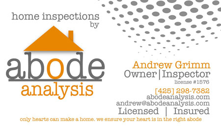 Andrew Grimm Abode Analysis Inspections 425-298-7382 SOPHI Certified Home Inspector