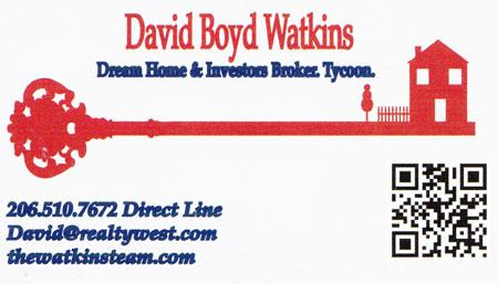 David Watkins - Realtor  206-510-7672